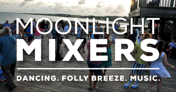 CCPRC: Moonlight Mixers at Folly Beach Pier | Tidelines