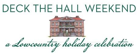 Drayton Hall Holiday Weekend Dec 2019