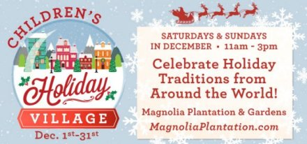 Magnolia Plantation Childrens Holiday Village Dec 2019